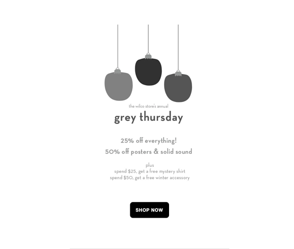 "Example of Wilco's email featuring grayscale holiday imagery as a nod to ""Grey"" Friday"