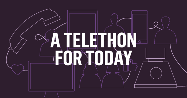 A Telethon for Today