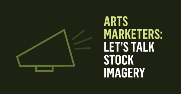 20-03 Arts Marketers: Let's Talk Stock Imagery