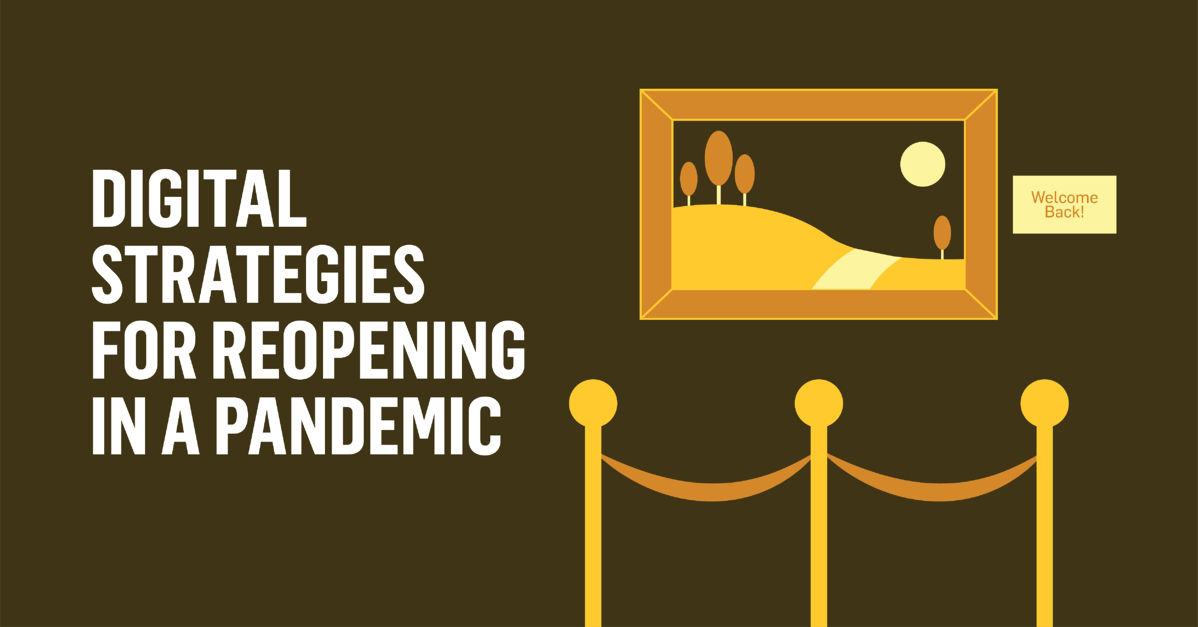 Digital Strategies for Reopening in a Pandemic
