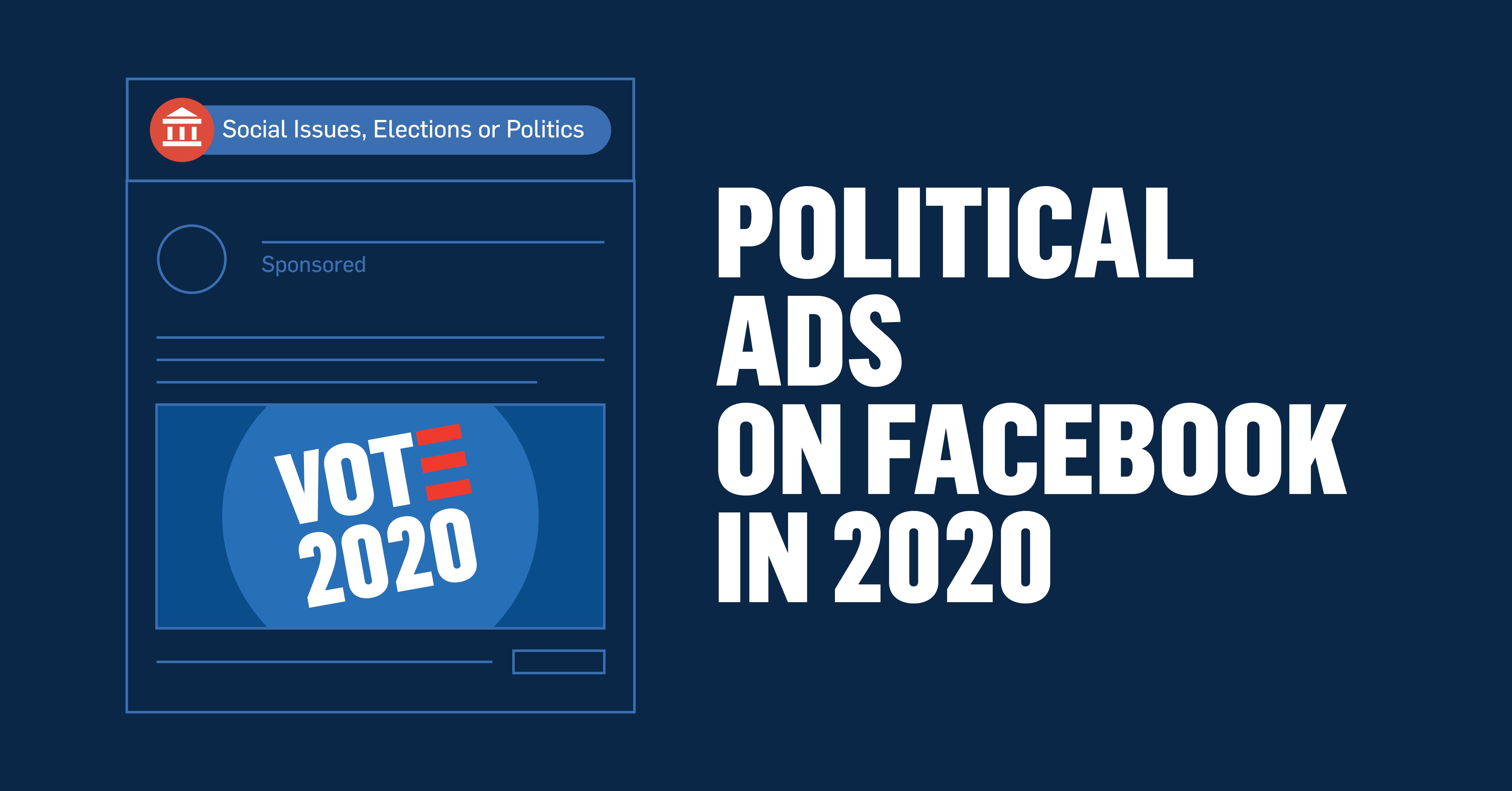 Blog20-10 Political Ads on Facebook in 2020-03