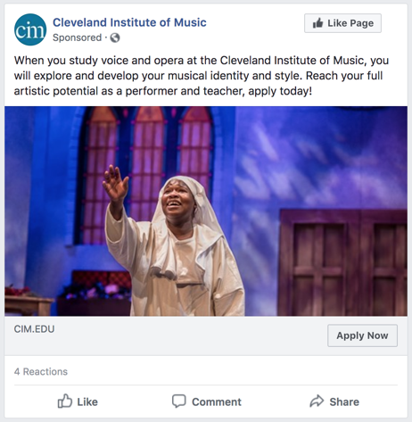 Cleveland Institute of Music Facebook Ad: When you study voice and opera at the Cleveland Institute of Music, you will explore and develop your musical identity and style. Reach your full artistic potential as a performer and teacher, apply today!