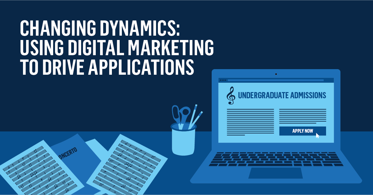 Changing Dynamics: Using Digital Marketing to Drive Applications