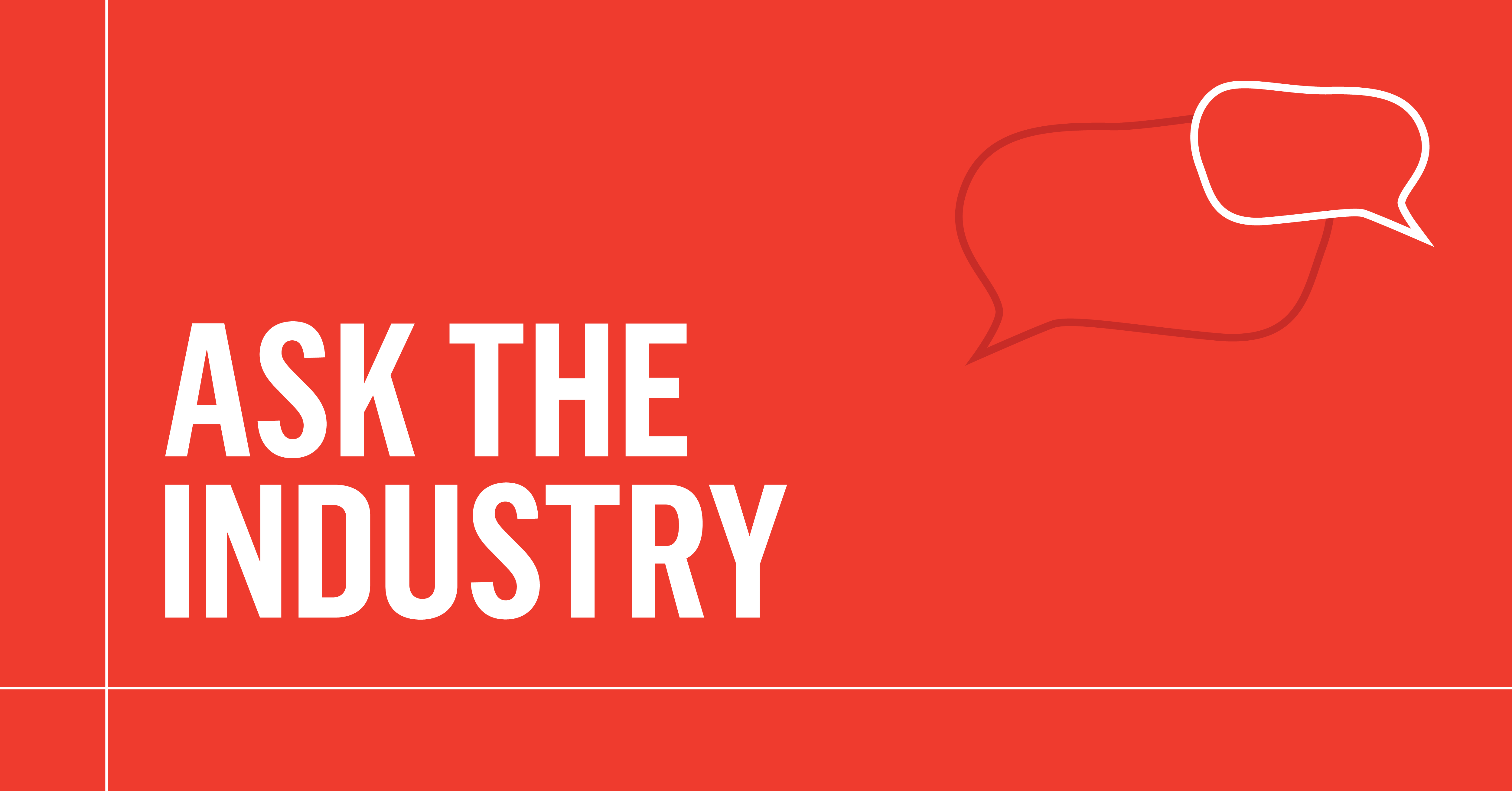 Ask the Industry