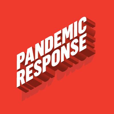 Pandemic Response